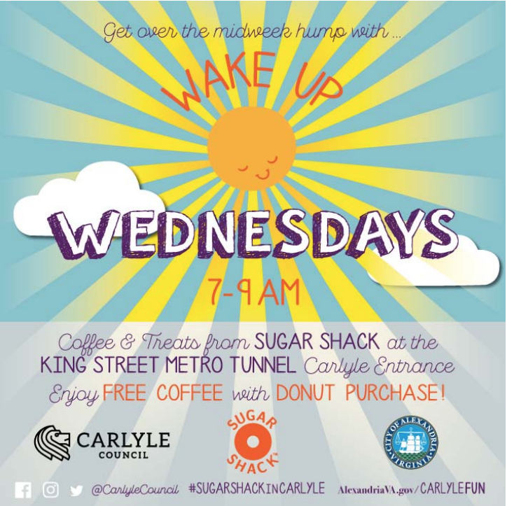 Get Coffee and treats from Sugar Shack during 'Wake Up Wednesday' at the Carlyle entrance of the Duke Street Metro tunnel in Alexandria, Virginia.