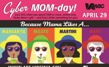 If your mom enjoys a margarita, martini, mojito, Bloody Mary or any other cocktail, the Virginia Alcoholic Beverage Control Authority (ABC) will be offering an online-only discount for Cyber MOM-Day on Monday, April 29, to get your Mother's Day (or personal) shopping started.